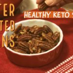 Butter Roasted Pecans