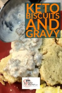 Delicious, easy Keto Biscuits and Gravy