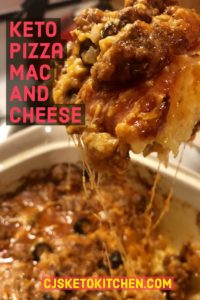 Pinterest Pin of Keto Pizza Mac and Cheese