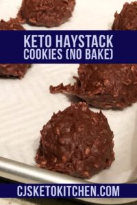 Easy to Make Keto Haystack Cookies