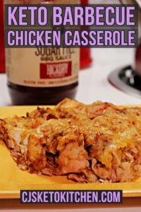 Keto BBQ Chicken Casserole