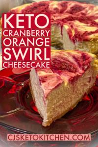 Keto Cranberry Orange Cheesecake