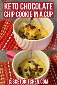 Keto Chocolate Chip Cookie In a Cup