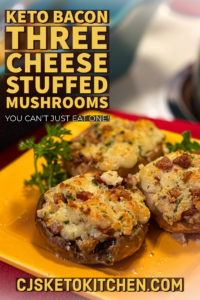 Keto Bacon Three Cheese Stuffed Mushrooms