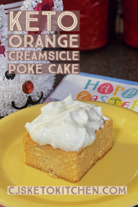 Keto Orange Creamsicle Poke Cake